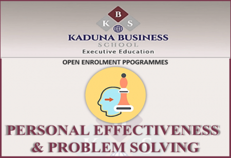 PERSONAL EFFECTIVENESS AND PROBLEM SOLVING